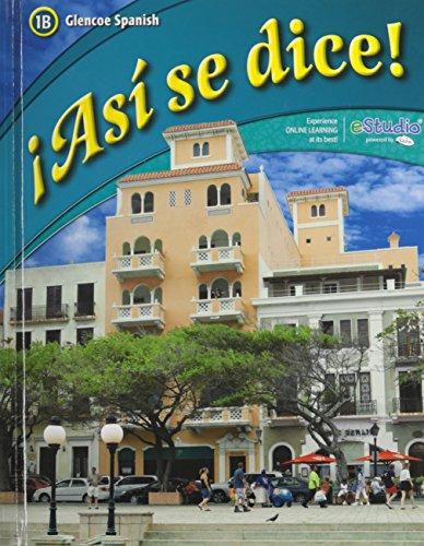 9780078929427: ¡Así se dice! Level 1B, Student Edition (Glencoe Spanish)