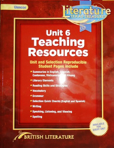 9780078931727: Glencoe Literature Texas Treasures, British Literature, Unit 6 Teaching Resources