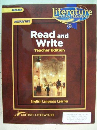 9780078931765: Literature - Texas Treasures - Read and Write Interactive - Teacher Edition - British Literature - English Language Learner