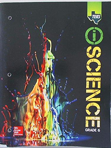 9780078933820: TEKS TEXAS, i SCIENCE, Grade 6, 9780078933820, 007893382x