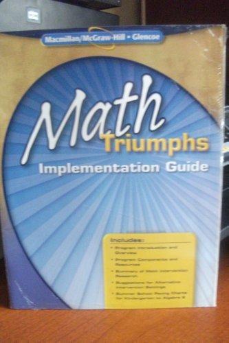 9780078938337: Math Triumphs: Implementation Guide