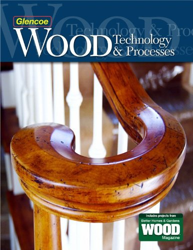 Wood Technology & Processes, Student Edition: Education, McGraw-Hill