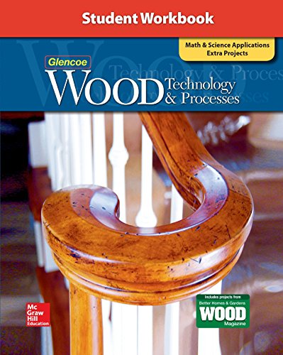 9780078940958: Wood Technology & Processes, Student Workbook