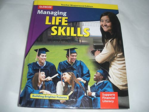 9780078943270: Managing Life Skills Teacher Edition