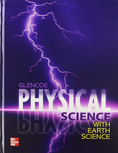 9780078945823: Glencoe Physical Science With Earth Science