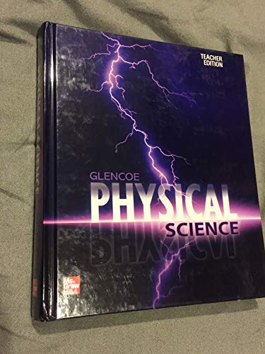 Glencoe Physical Science, Teacher's Edition: McLaughlin, Charles William;
