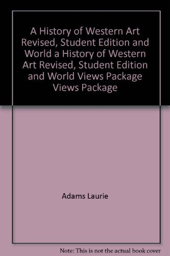 9780078950964: A History of Western Art Revised, Student Edition and World Views Package (A/P ART HISTORY)