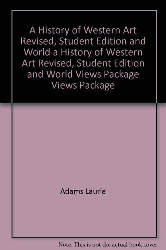 9780078950964: A History of Western Art Revised, Student Edition and World Views Package (Art Series)