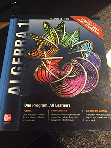 9780078951138: Algebra 1: Teacher Edition, Aligned to the Common Core State Standards