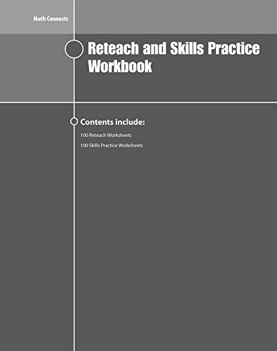 Math Connects Reteach and Skills Practice Workbook, Course 2 (MATH APPLIC & CONN CRSE) (9780078951343) by McGraw-Hill Education