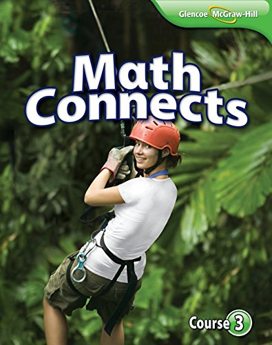 Math Connects Course 3 STUDENT EDITION: Aligned: Carter-Cuevas-Day- Malloy- Kersaint-