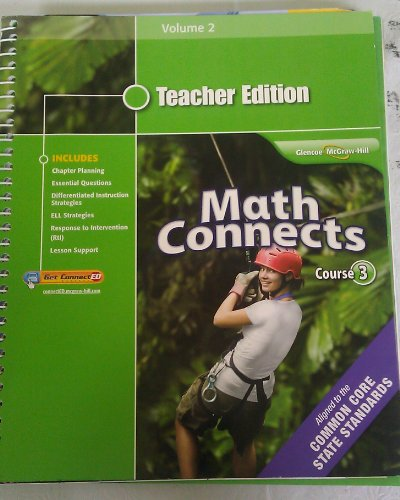 Math Connects Course 3 Teacher Edition Volume 2: Carter