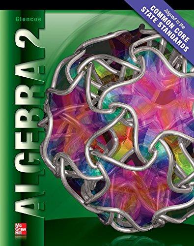 9780078952654: Algebra 2 Student Edition CCSS