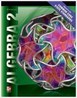 9780078952661: Algebra 2 Common Core State Standards, Teacher Edition