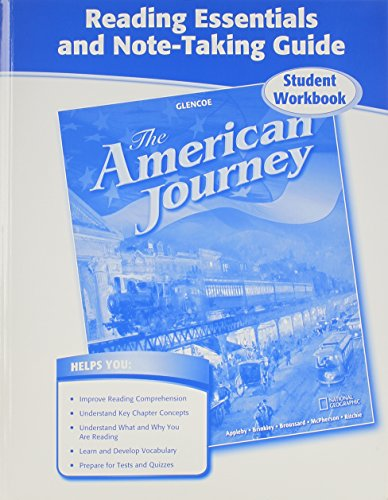 9780078953767: The American Journey, Reading Essentials and Note-Taking Guide, Student Workbook (THE AMERICAN JOURNEY (SURVEY))