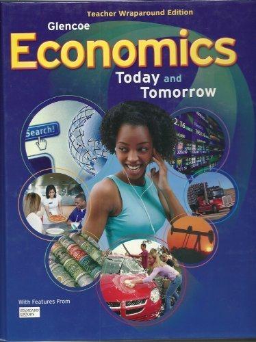 9780078955525: Economics: Today and Tomorrow, Teacher Wraparound Edition