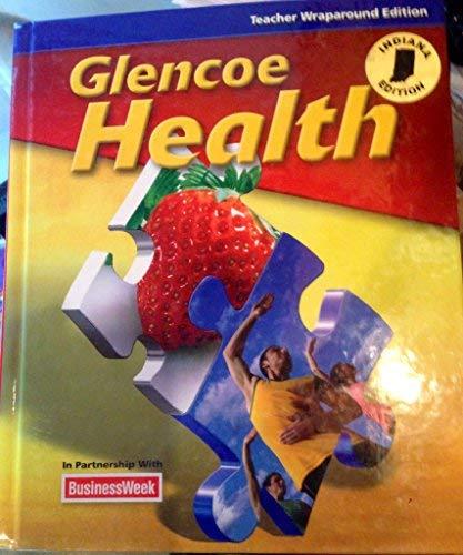 9780078955617: Glencoe Health Teacher Wraparound Edition