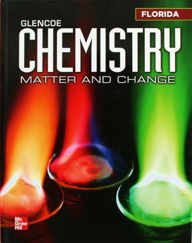 9780078957185: Glencoe Chemistry: Matter and Change Florida Student Edition