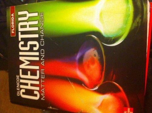 Glencoe Chemistry: Matter and Change. Florida Teacher Edition