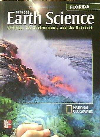 9780078957222: Glencoe Earth Science Geology, the environment and the universe