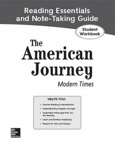9780078957628: The American Journey: Modern Times, Reading Essentials and Note-Taking Guide, Student Workbook (THE AMERICAN JOURNEY (SURVEY))