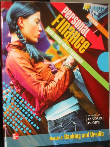 9780078958540: Glencoe Personal Finance with Integrated Economics, Module 2: Banking & Credit
