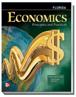 9780078958885: Economics Principals and Practices: Fl Teachers Edition