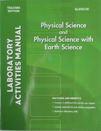9780078962486: Glencoe Physical Science and Physical Science with Earth Science: Laboratory Activities Manual, Teacher Edition