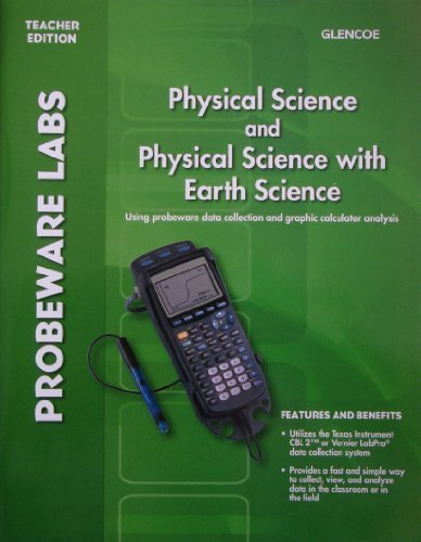 9780078962547: Glencoe Physical Science and Physical Science with Earth Science: Probeware Labs, Teacher Edition