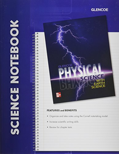 9780078962783: Glencoe Physical Science With Earth Science Notebook