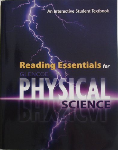 9780078963155: Glencoe Physical Science, Reading Essentials, Student Edition