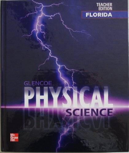 Physical Science, Teacher Edition, Florida Edition: McLaughlin, Charles William; Thompson, Marilyn;...