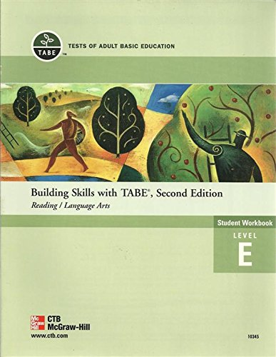 Building Skills with TABE, Second Edition - Reading/Language Arts Student Workbook Level E: ...