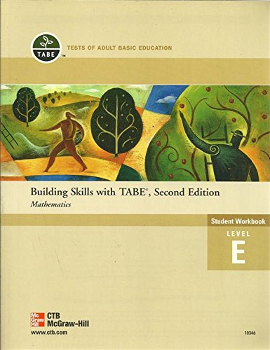 Building Skills with TABE, Second Edition - Mathematics Student Workbook Level E: McGraw-Hill