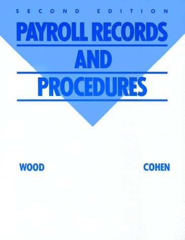 9780079091901: Payroll Records and Procedures/Metro Office Systems: A Payroll Practice Set
