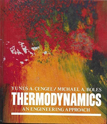 9780079093899: Thermodynamics: An Engineering Approach