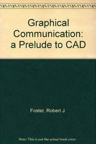 9780079098986: Graphical Communication: A Prelude to CAD