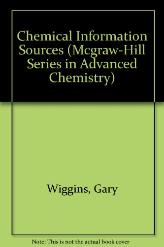 9780079099396: Chemical Information Sources (Mcgraw-Hill Series in Advanced Chemistry)