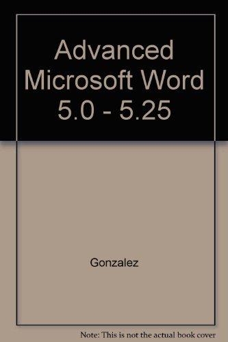 9780079099846: Advanced Microsoft Word 5.0 - 5.25