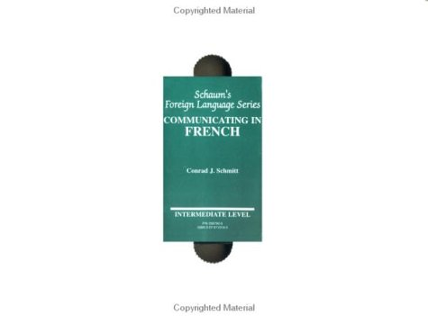 9780079110190: Communicating In French: Book/Audio Cassette Package: Intermediate Level