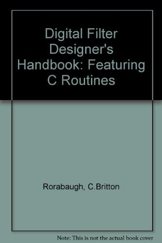 9780079111661: Digital Filter Designer's Handbook: Featuring C Routines/Book and Disk
