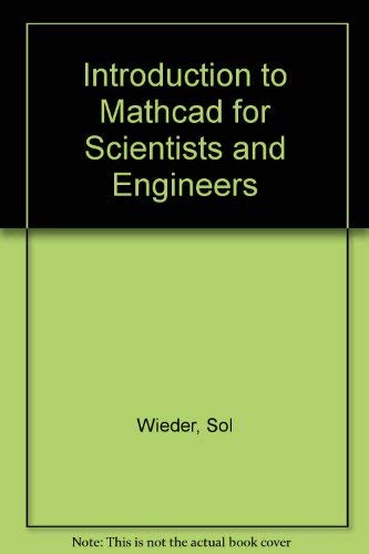 9780079113061: Introduction to Mathcad for Scientists and Engineers/Book and Disk