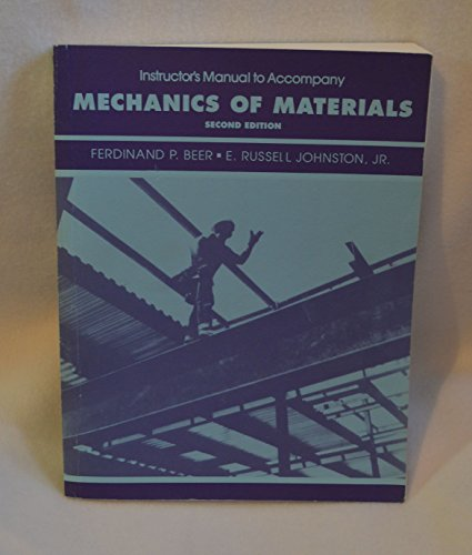 9780079113405: Instructor's Manual to Accompany Mechanics of Materials, 2nd Edition