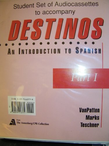 9780079113771: Student Audio Cassette Program (Part I) to accompany Destinos: An Introduction to Spanish