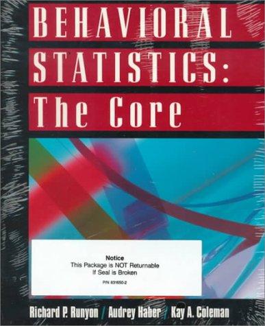 9780079114334: Behavioral Statistics: The Core