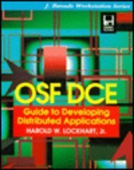 9780079114815: Osf Dce: Guide to Developing Distributed Applications (J. Ranade Workstation Series)