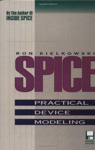 9780079115249: SPICE: Practical Device Modeling
