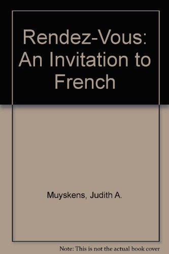 9780079115492: Rendez-Vous: An Invitation to French/Book and 3 Cassettes/Student
