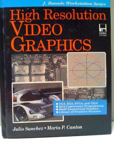 9780079116451: High Resolution Video Graphics