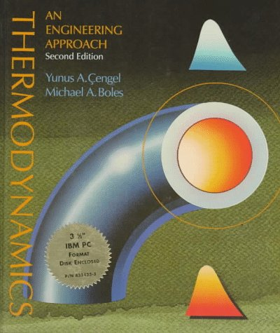 Thermodynamics: An Engineering Approach: Yunus A. Cengel,